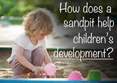 How does a Sandpit help Children's Development